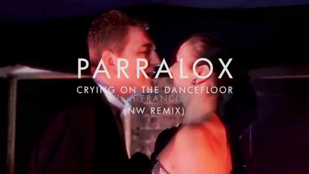 Parralox - Crying on the Dancefloor feat Francine (NW Remix) (Music Video)