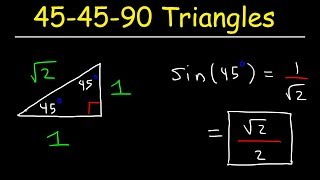 45-45-90 Triangles, Special Right Triangle Trigonometry
