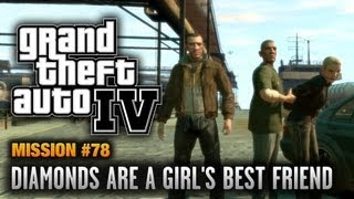 GTA 4   Mission #78   Diamonds Are A Girl's Best Friend (1080p)