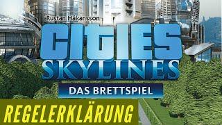 Cities Skylines - Das Brettspiel - Regeln - Aufbau - Anleitung - Regelerklärung
