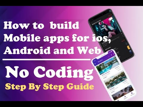 How tobuild mobile apps for ios, Android and Web 2021 No Coding   Full Guide   BestAppsBuilder.com