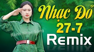 TRƯỜNG SƠN ĐÔNG TRƯỜNG SƠN TÂY REMIX - Nhạc Đỏ Cách Mạng Tiền Chiến Dj Remix Kỷ Niệm Ngày 27/7