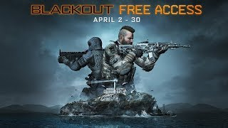 Official Call of Duty®: Black Ops 4 – April Free Access Blackout Announcement