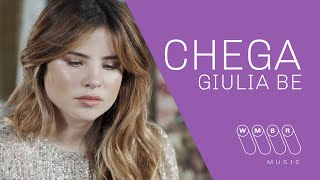 Giulia Be - Chega (Acoustic)