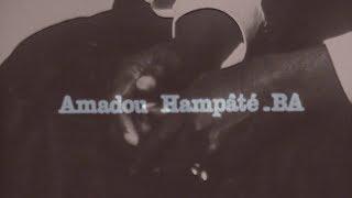 [Vidéos] : Amadou Hampâté Bâ, sur la tradition orale en Afrique noire et sur la personne humaine