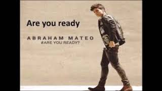 Abraham Mateo - Are You Ready - (CD Completo) 2015