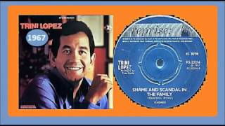 Trini Lopez - Shame & Scandal In The Family.