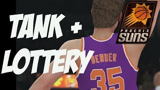 NBA 2K18 Suns MyGM | The Ultimate Tank + Draft Lottery | Number 1 Pick?