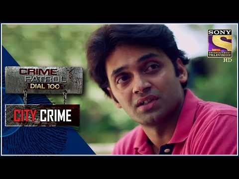 City Crime   Crime Patrol   योजना   Delhi