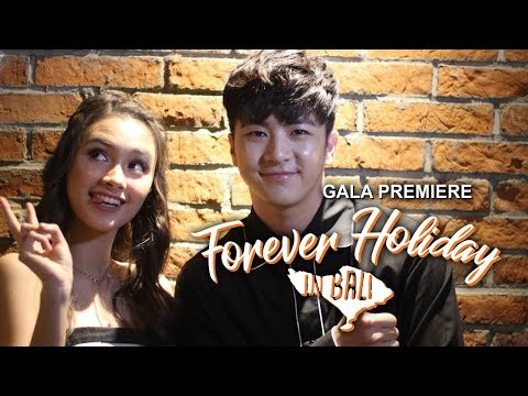 Gala Premiere Forever Holiday In Bali