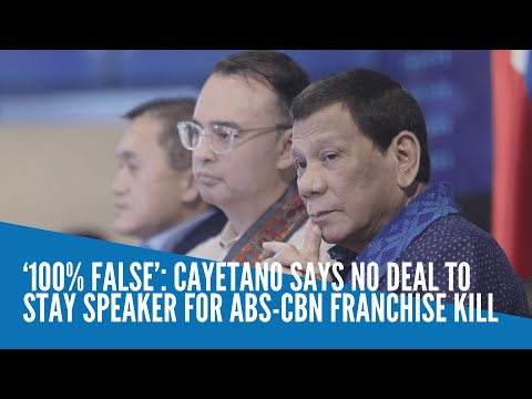 [Inquirer]  '100% false': Cayetano says no deal to stay Speaker for ABS-CBN franchise kill