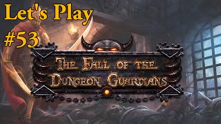 [Level 7] Secrets revealed & exit found - Ep. #53 - Let's Play: Fall of the Dungeon Guardians