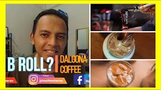 B ROLL TU APA? TOP 3 DALGONA COFFEE B ROLL!