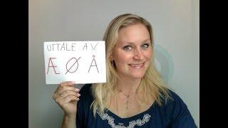 Video 154 Norsk uttale: Æ - Ø - Å
