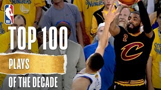 NBA's Top 100 Plays Of The Decade