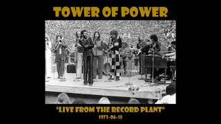 Tower Of Power - Live From The Record Plant (1973-06-15, Sausalito, CA)