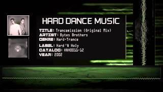 Bytes Brothers - Trancemission (Original Mix) [HQ]