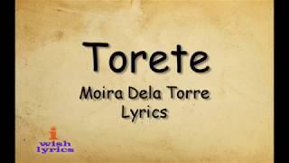 Torete - Moira Dela Torre (Lyrics)