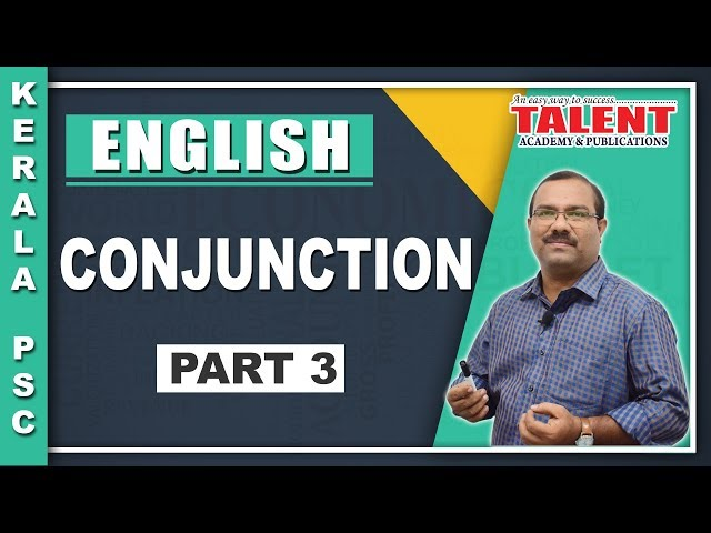 Kerala PSC English Grammar - Conjunction - PART 3 - Talent Academy