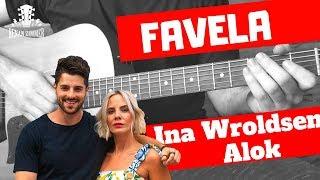 Favela - Ina Wroldsen, Alok / GUITAR TUTORIAL