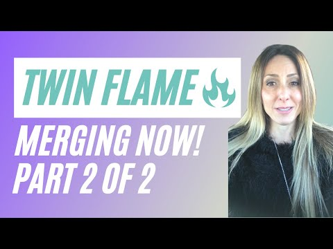 Twin flames 🔥 Merging NOW!! 💕💕happening now!! Part 2 of 2