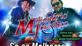 Milionario E José Rico Só As Melhores