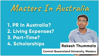 Masters in Australia, Central Queensland University. PR? Placements? Living Expense? Visa?