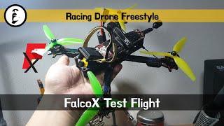 레이싱드론 프리스타일 (Racing drone freestyle) - FalcoX 시험 비행 (FalcoX test flight)