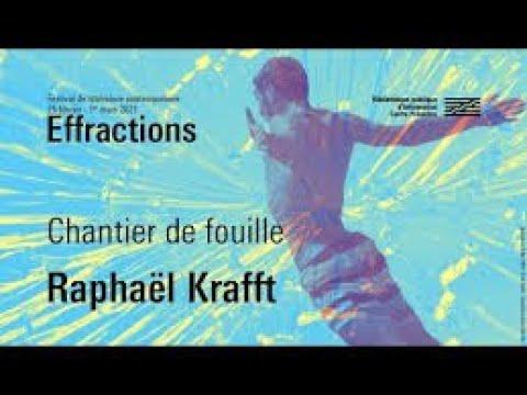 Festival effractions Raphaël Krafft : Lignes de vie / Chantier de fouille