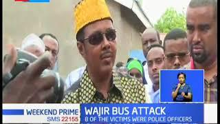 Wajir Bus Attack:  11 confirmed dead after Al shabaab ambushed a bus near Katulo