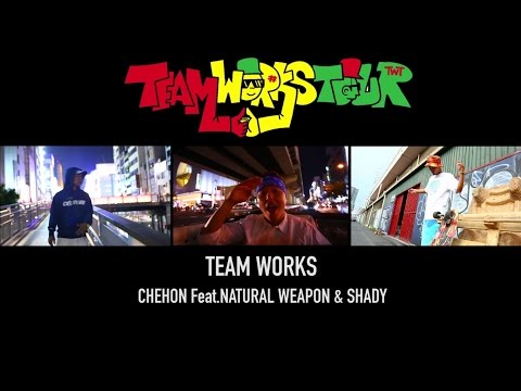 Team Works feat. NATURAL WEAPON & SHADY / CHEHON