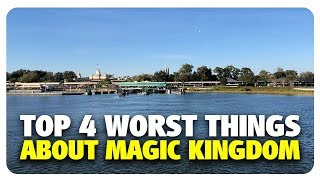 TOP 4 WORST Things About Magic Kingdom | Best and Worst | 03/06/19