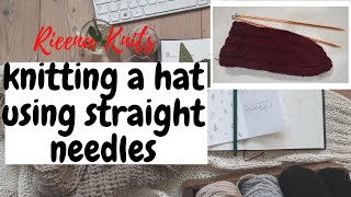 Knitting a SIMPLE HAT using STRAIGHT NEEDLES