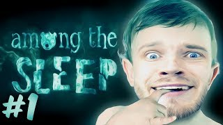 BABY HORROR?! - Among The Sleep - Part 1 - Gameplay / Walkthrough / Playthrough