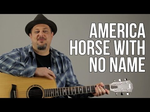 How To Play America - Horse With No Name