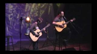 Dave Matthews and Tim Reynolds - Millet Hall - The Best of Whats Around.avi