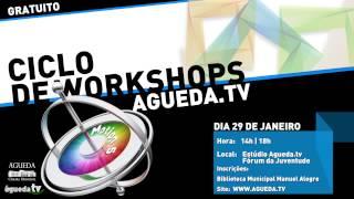 Ciclo de workshops Agueda.tv - Motion modulo 2