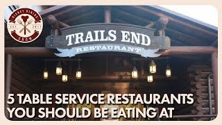 5 Table Service Restaurants You Should Be Eating At   Disney Dining Show   12/01/17