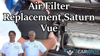 Air Filter Replacement Saturn Vue 2002-2007