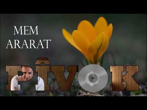Mem Ararat – Pivok Sözleri