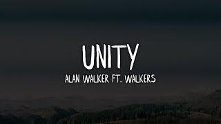 Alan Walker   Unity (Lyrics  Lyric Video) Ft. Walkers