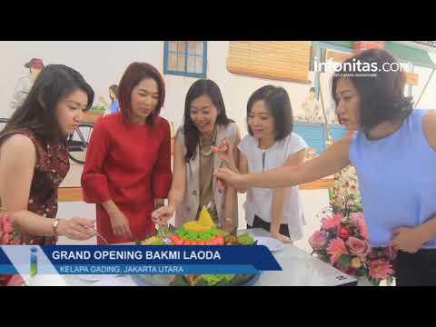 Grand Opening Bakmi Laoda, Kelapa Gading