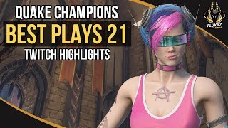 QUAKE CHAMPIONS BEST PLAYS 21 (TWITCH HIGHLIGHTS) - dooclip.me