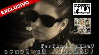 FERNANDA ABREU - SOMOS UM (DOOMED) (VIDEOCLIPE EXCLUSIVO)