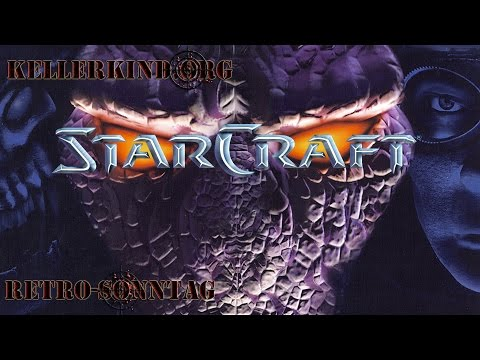 Retro-Sonntag [HD] #025 – Starcraft 1 – Teil 2 ★ Let's Show Game Classics