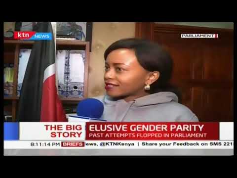 Elusive Gender Parity: 4th attempt Parliament tries to enact  2/3 gender rule| #TheBigStory