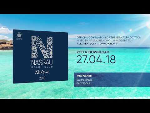 Nassau Beach Club Ibiza 2018 (Official Minimix HD)