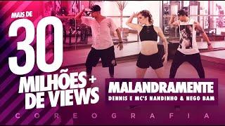 Malandramente - Dennis e Mc's Nandinho & Nego Bam - Coreografia   FitDance