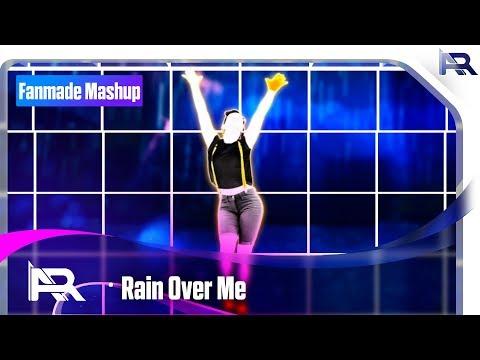 Rain Over Me   AVS Mashup 7 / Just Dance Fanmade Mashup
