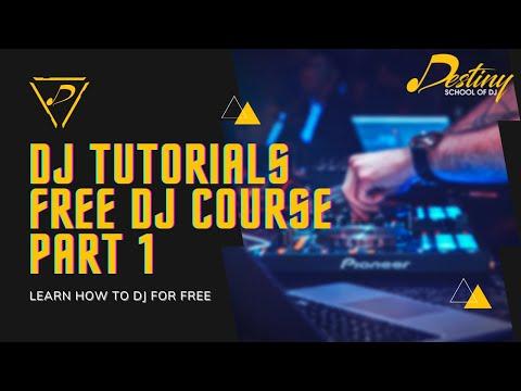 DJ Tutorials Part 1   DJ Setup Overview Part-1  Free DJ Course Online 2021   Destiny School Of DJ
